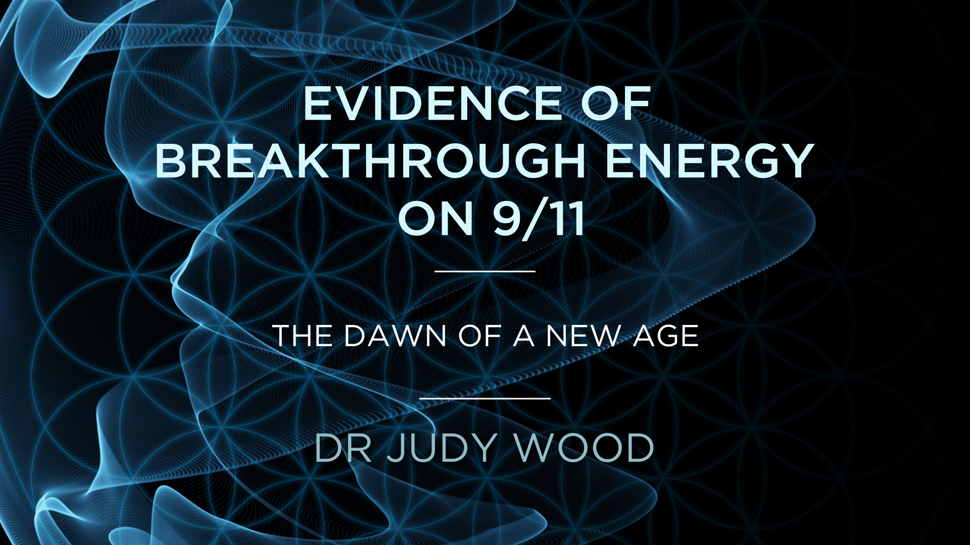 Dr Judy Wood – Evidence of Breakthrough Energy on 9/11